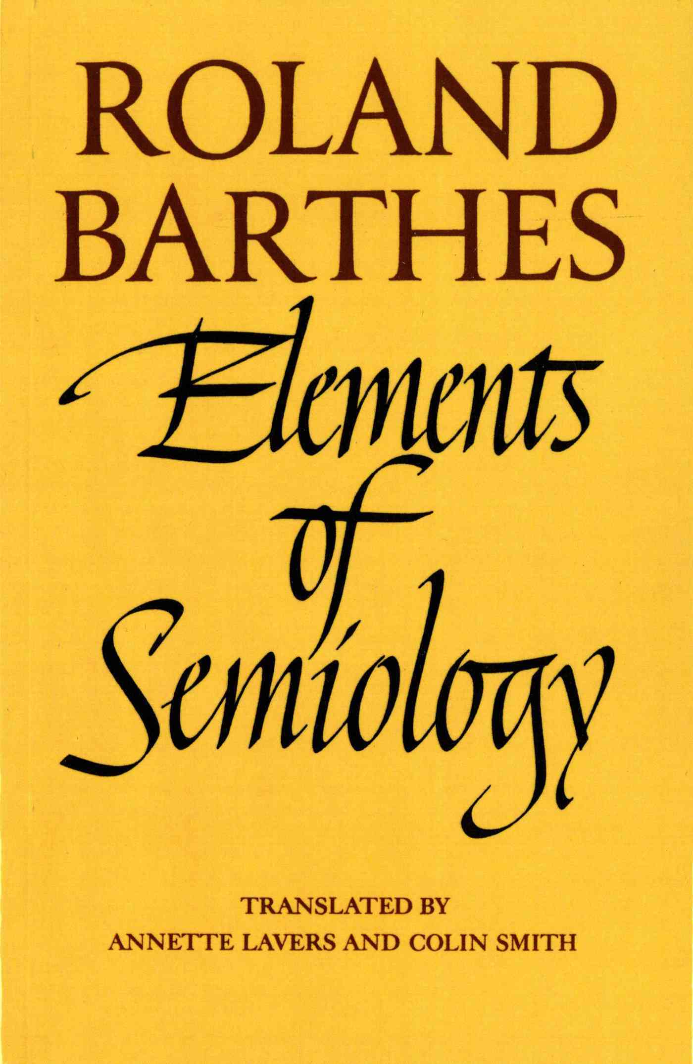 Elements of Semiology By Barthes, Roland