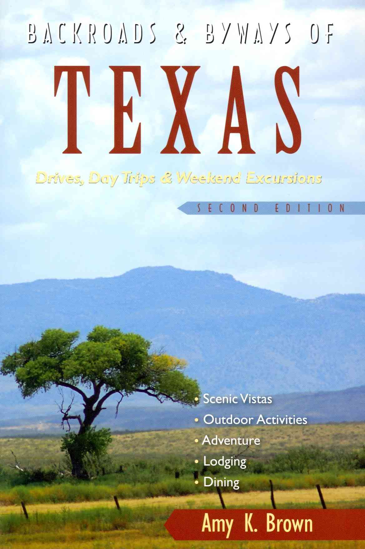 Backroads & Byways of Texas By Brown, Amy K.